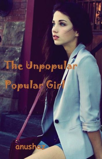 unpopular girl dating popular guy