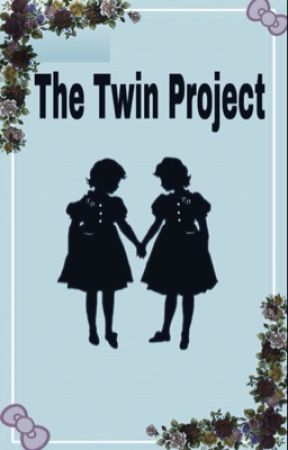 The Twin Project by Lancey_mIester