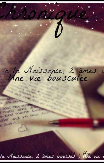 Echange a la Naissance, 2 âmes inversés , Une vie Bousculée. Chronique