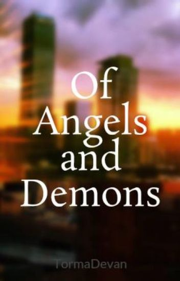 Of Angels and Demons
