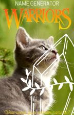 WARRIOR CATS ~ NAME GENERATOR by dr3amed