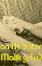 Sexo Con Mi Hermana [Zayn Malik Y Tu Terminada] by _girl_alone
