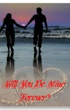 Will You Be Mine Forever? (An Ian Somerhalder Fan Fiction) by MissezSomerhalder