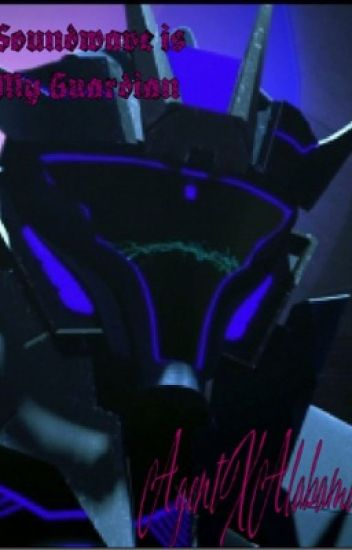 Soundwave Is My Guardian?