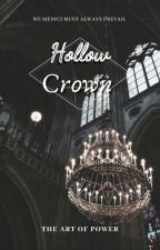 Hollow Crown by Silver_Rogue