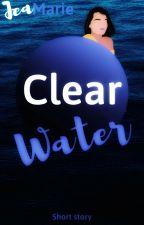 CLEAR WATER | ✔ by jmttt03