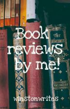 Book reviews by me!  by winstonwrites