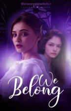 WE BELONG - Renesmee Cullen  by WerecoyoteWitch97
