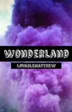 Wonderland ( Matthew Espinosa ) by LovableMatt