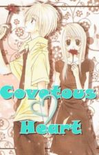 Covetous Heart (Completed) by chainedry