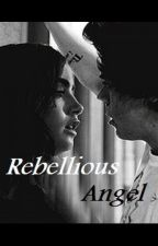 "Rebellious Angel ""Zbuntowany Anioł"" (Harry Styles & Ashton Irwin) +18 by Haappilyyy"