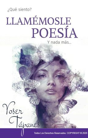 Llamémosle poesía by YoserTapanes