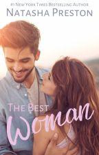 The Best Woman by natashapreston