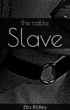 The Cable Slave   by Kinky_cow19