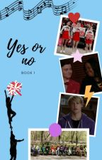 Yes or no - Book 1 - S.E. by OneandOnlyElla