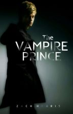 The Vampire Prince: The Uncovering (Book 1) by Zach_Harris