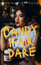 Candy Fair Dare (Taglish) by fallenbabybubu