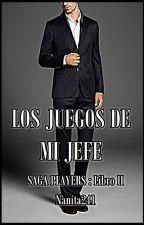 LOS JUEGOS DE MI JEFE (PLAYERS II) by nanita241