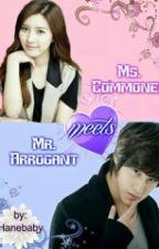 Ms. Commoner Meets Mr. Arrogant by Hanebaby
