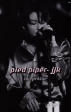pied piper - jjk  by prktxe