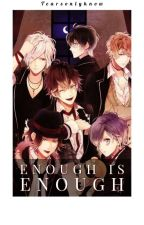 Enough Is Enough (Diabolik Lovers) by Tearsfillthesky