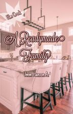 Elm Creek: A Readymade Family (Free Preview) by umm_hanoon