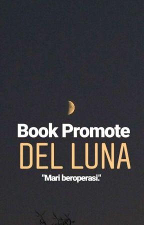 Book Promote Del Luna [Open] by mimimesra__