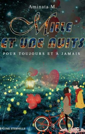 ❦ Mille Et Une Nuits [ Terminé ] by miana450