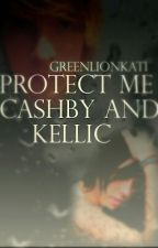 Protect Me - Cashby and Kellic by Cashby__Kellic