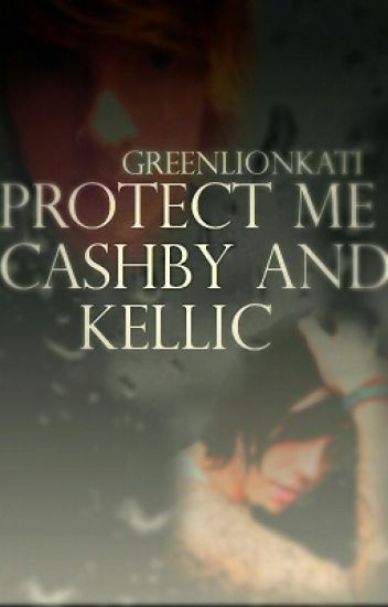 Protect Me - Cashby and Kellic
