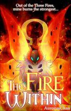 Pokemon-The Fire Within (A Pokemon Fan Fiction) by AurorusChan
