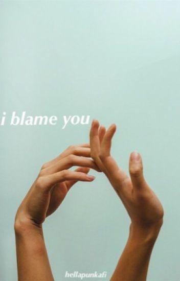 i blame you. ~ ashton irwin | editing |