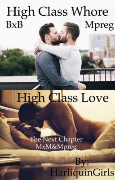 High Class Whore! & High Class Love! (BoyxBoy)