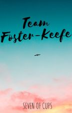 Team Foster-Keefe! by sevenofcups