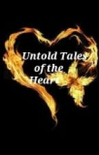 Untold Tales of the Heart by trishasarkar