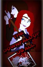 The Downfall of Us All (A Supernatural Fanfiction) ON HOLD by TAngel96