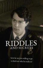 Riddles and Secrets by chxmberofsecrets