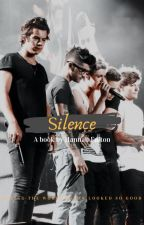 Silence | Harry Styles Fanfiction by hannah0880_