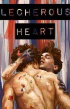 Lecherous Heart by larrynism