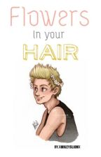 Flowers in your hair •(muke A.U)•*slow updates* by XmikeyslionX