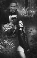 Devils Don't Fly   l. p. by xxnataliyaxx