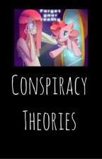 Conspiracy Theories by Kiss_MeDrunk