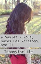 Le saviez-vous, toutes les versions by AzyChampagne_