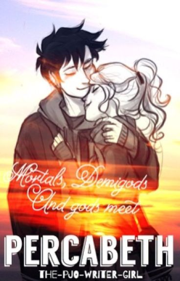 Mortals, Demigods, and gods meeting percabeth [completed]