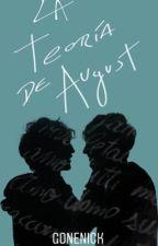 La Teoría De August (boyxboy) by GoneNick