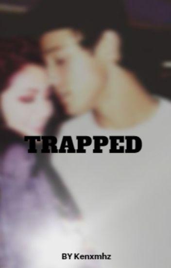 TRAPPED (Cameron Dallas)