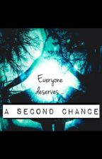 A Second Chance by casualstoryteller