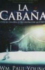 """""""LA CABAÑA"""" by angeldejesusjimenez3"""