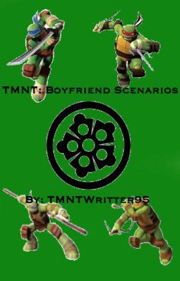 TMNT: BOYFRIEND SCENARIOS