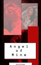 Angel of Mine by idkxsmthnggay